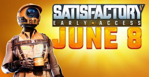 工場建築サバイバル『Satisfactory』Steam版発売は6月8日に