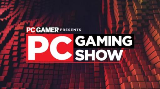 「PC Gaming Show」も含まれる大規模ゲーム紹介プログラム「Games Celebration」が6月7日に配信決定