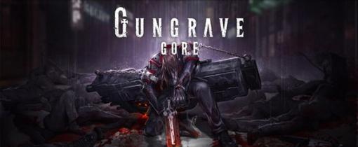 もっと素敵なゲームを作りたい…『GUNGRAVE G.O.R.E』発売を2020年へ延期