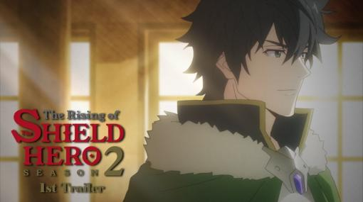 TVアニメ『盾の勇者の成り上がり』Season2 1st PV|2021 ON AIR