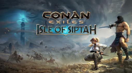 英雄コナンのサバイバルゲーム『Conan Exiles』拡張パック「Isle of Siptah」PC版9月15日リリース―『Conan Exiles』の期間限定無料9月11日午前2時開始