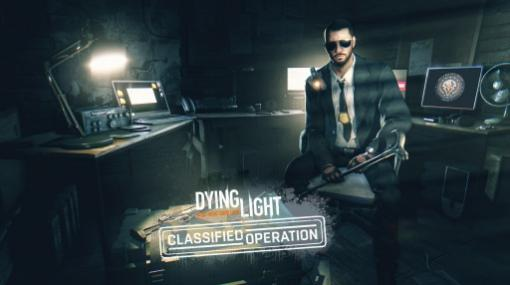 "「Dying Light」の新DLC""機密作戦バンドル""が配信。スーパークレインイベントを開始"