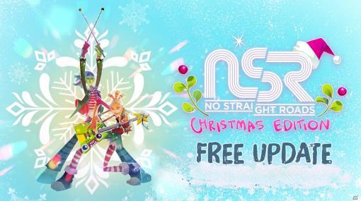 「ノー・ストレート・ロード」クリスマスバージョンのボス曲や衣装を追加する無料アップデートが公開!