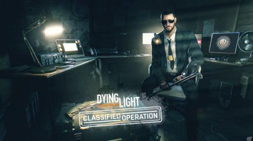 「ダイイングライト」の新DLC「機密作戦バンドル」が発売!スーパークレインイベントも同時開催
